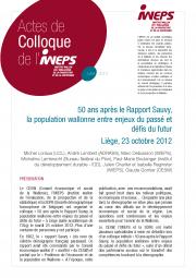 50 ans après le Rapport Sauvy, la population wallonne entre enjeux du passé et défis du futur