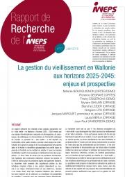 La gestion du vieillissement en Wallonie aux horizons 2025-2045 : enjeux et prospective