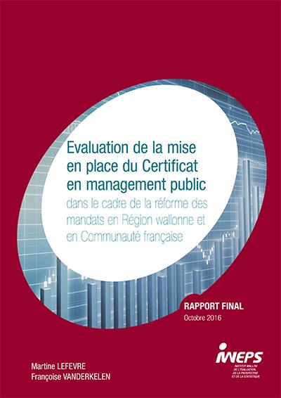 Evaluation de la mise en place du Certificat en management public dans le cadre de la réforme des mandats en Région wallonne et en Communauté française